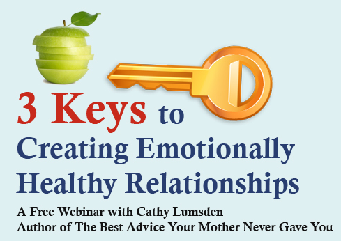 The 3 Keys to Creating Emotionally Healthy Relationships - Webinar